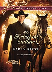 The Reluctant Outlaw (Mills & Boon Love Inspired Historical)