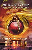 Stolen (Heart of Dread) by Melissa de la Cruz and Michael Johnston