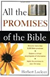 All the Promises of the Bible (0310281318) by Lockyer, Herbert