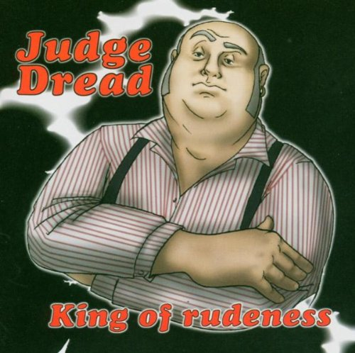 Judge Dread - King Of Rudeness - Zortam Music