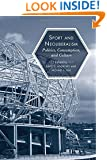 Sport and Neoliberalism: Politics, Consumption, and Culture (Sporting)