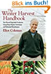The Winter Harvest Handbook: Year Rou...