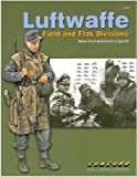 img - for Cn6527 - Luftwaffe - Field and Flak Divisions book / textbook / text book