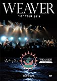 "WEAVER ""ID"" TOUR 2014「Leading Ship」at 渋谷公会堂 [DVD] - WEAVER"