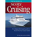 The UK Guide to No Fly Cruisingby Marc Jones and Ernie...