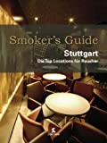 : Smoker's Guide Stuttgart: Die Top Locations für Raucher