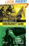 Pocketbook of Emergency Care: A Quick...