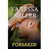 Forsaken (Book 1 - Forsaken Series) (Forsaken Series - Book 1) ~ Vanessa Miller