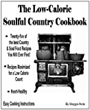 The Low-Calorie Soulful Country Cookbook