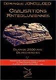 echange, troc Dominique Jongbloed - Civilisations antédiluviennes : Bilan de 2500 ans de recherches
