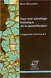 Pour une sociologie historique de la quantification