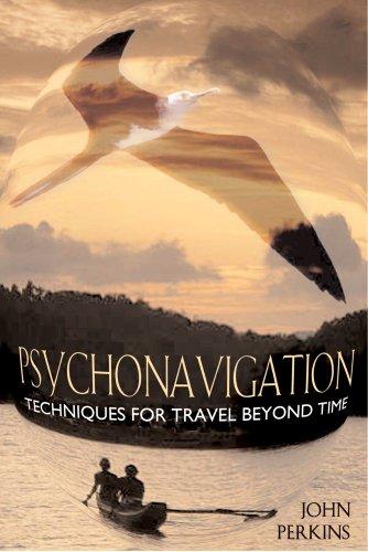 Psychonavigation Techniques for Travel Beyond Time089281814X