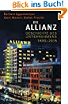Die Allianz: Geschichte des Unternehm...