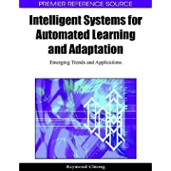 Intelligent Systems for Automated Learning and Adaptation: Emerging Trends and Applications