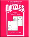 Quizzles: Logic Problem Puzzles (0866511024) by Williams, Wayne