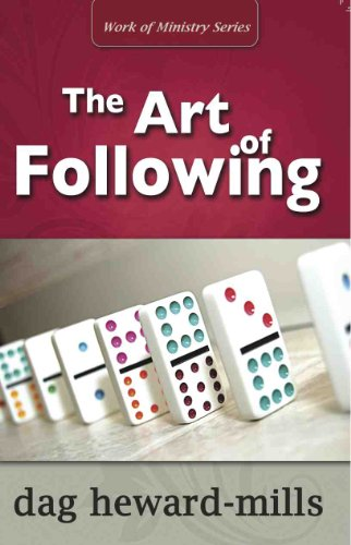 The Art of Following, by Dag Heward-Mills