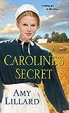 Carolines Secret (A Wells Landing Book 1)