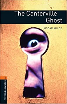 The Canterville Ghost: Stage 2 (700 Headwords) (Oxford Bookworms)
