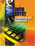 Data Entry: Skillbuilding and Applications, Student Edition