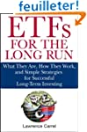 ETFs for the Long Run: What They Are,...
