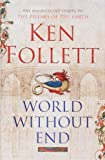 Ken Follett World Without End