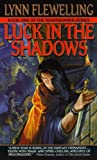 Luck in the Shadows (0553575422) by Flewelling, Lynn