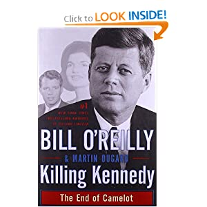 Killing Kennedy: The End of Camelot by