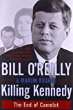Book - Killing Kennedy: The End of Camelot