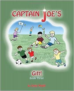 Captain Joe's Gift