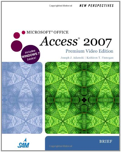 New Perspectives on Microsoft Office Access 2007, Brief,...