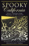 img - for Spooky California: Tales of Hauntings, Strange Happenings, and Other Local Lore book / textbook / text book