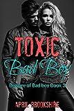 Toxic Bad Boy (Beware of Bad Boy Book 3)