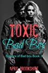 Toxic Bad Boy (Beware of Bad Boy Book...