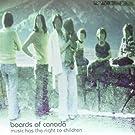 Music Has the Right to Children (2lp+Mp3 [Vinyl LP] [Vinyl LP]