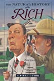 The Natural History of the Rich: A Field Guide (0393324885) by Richard Conniff
