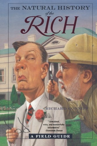The Natural History of the Rich: A Field Guide