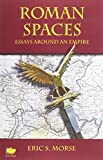 img - for Roman Spaces: Essays Around an Empire book / textbook / text book