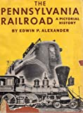 The Pennsylvania Railroad: A pictorial history