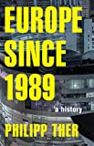 img - for Europe since 1989: A History book / textbook / text book