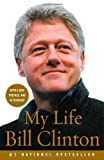 My Life (140003003X) by Clinton, Bill