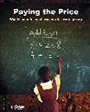 img - for Paying the Price (Summary) (Oxfam Campaign Reports) book / textbook / text book