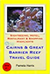 Cairns & the Great Barrier Reef, Quee...