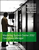 img - for Mastering System Center 2012 Operations Manager book / textbook / text book