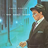 In The Wee Small Hoursby Frank Sinatra