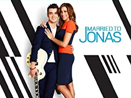 Married to Jonas Season 2 [HD]