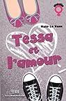 Tessa et l'amour par Kate Le Vann
