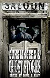 Gunslingers & Ghost Stories