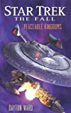 img - for Star Trek: The Fall: Peaceable Kingdoms book / textbook / text book