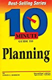 img - for 10 Minute Guide to Planning (10 Minute Guides) by Edwin E. Bobrow (1997-11-01) book / textbook / text book