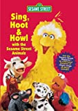 Sesame Street - Sing, Hoot & Howl with the Sesame Street Animals [VHS]